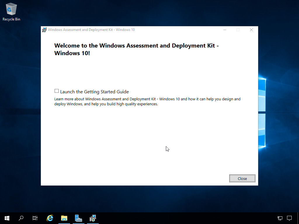 """Computergenerierter Alternativtext: Recycle Bin  uüinclcws Assessment and Deplcyment kit - """"inclcws IC'  Welcome to the Windows Assessment and Deployment Kit -  Windows 10!  D Launch the Getting Started Guide  Learn more about Windows Assessment and Deployment Kit - Windovß 10 and how it can help you design and  deploy Windows, and help you build high quality experiences.  Close"""