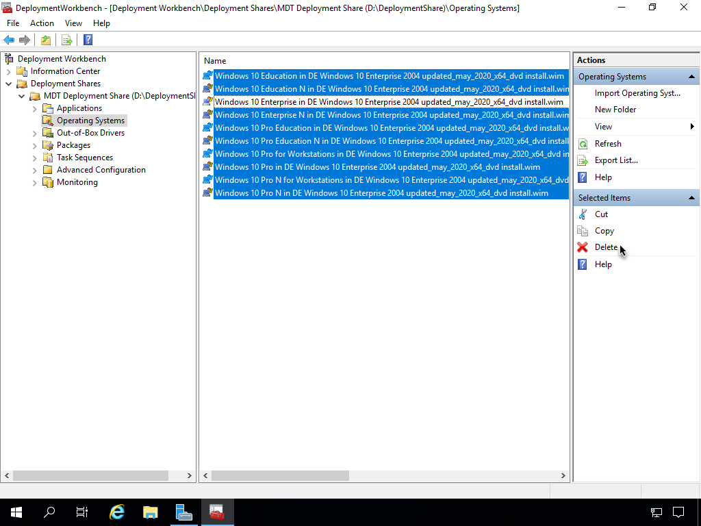 DeploymentWorkbench - [Deployment Workbench\DepIoyment Shares\MDT Deployment Share Systems]  File Action View Help  Deployment Workbench  Information Center  v Deployment Shares  v MDT Deployment Share  Applications  Operating Systems  Out of-Box Drivers  Packages  Task Sequences  Advanced Configuration  Monitoring  Name  Windows 10 Education in DE Windows 10 Enterprise 2DC4 164 dvd install.wim  Windows 10 Education N in DE Windows 10 Enterprise 2DN x64 dvd install.wi  Windows 10 Enterprise in DE Windows 10 Enterprise xN_dvd install.wim  Windows 10 Enterprise N in DE Windows 10 Enterprise 2DC4 x64 dvd install.wi  Windows 10 Pro Education in DE Windows 10 Enterprise 2DD4 x64_dvd install.  Windows 10 Pro Education N in DE Windows 10 Enterprise 2DD4 updated_may_2020_x64_dvd install  Windows 10 Pro for Workstations in DE Windows 10 Enterprise 2DD4 x64_dvd i  Windows 10 Pro in DE Windows 10 Enterprise 2DD4 x64_dvd install.wim  Windows 10 Pro N for Workstations in DE Windows 10 Enterprise 2DD4 x64_dvd  Windows 10 Pro N in DE Windows 10 Enterprise 2Dtu install.wim  rating Syste  Import Operating Syst..  New Folder  Refresh  Export List...  Help  Selected It  Cut  copy  Deletes  Help